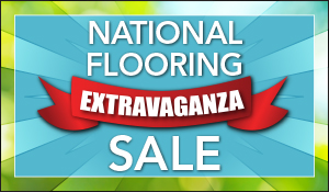 National Flooring Extravaganza Going On Now! Savings up to 25% off! Our biggest sale of the year from May 1st - 31st! Hurry in before the sale ends!